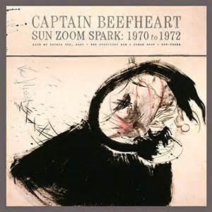 Captain Beefheart Sun Zoom Spark