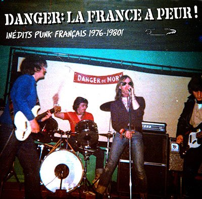 Danger! La France a Peur!