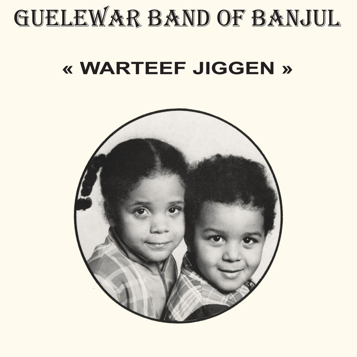 Guelewar Band Banjul – Warteef Jigeen – LP