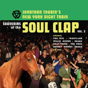 Souvenirs of the Soul Clap, Vol 2 - with Jonathan Toubin's New York Night Train