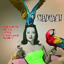 MVR Shadrach Vol 9 Popcorn, Exotica & Tittyshakers