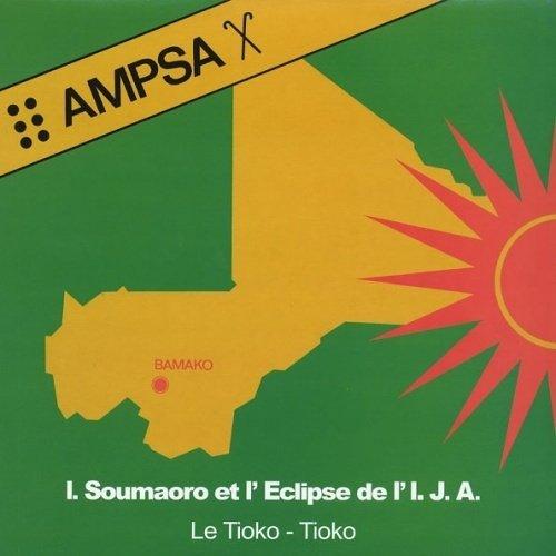 Idrissa Soumaoro et l'Eclipse - Le Tioko - LP