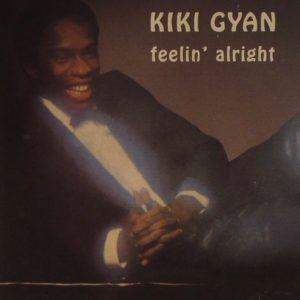 Kiki Gyan - Feelin' Alright - LP - Afro Boogie Disco Funk Neo Soul