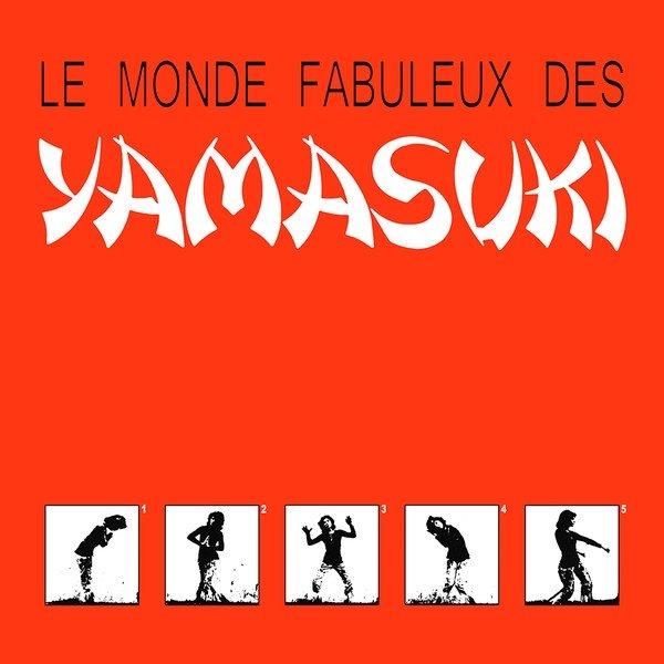 Le Monde Fabuleux des Kamasuki