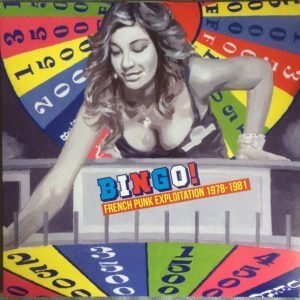Various - Bingo! French punk exploitation 1978-1981 - LP
