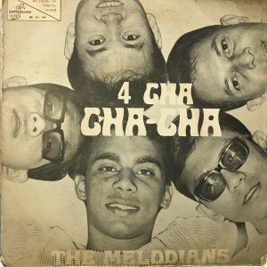 The Melodians Cha Cha Cha 45