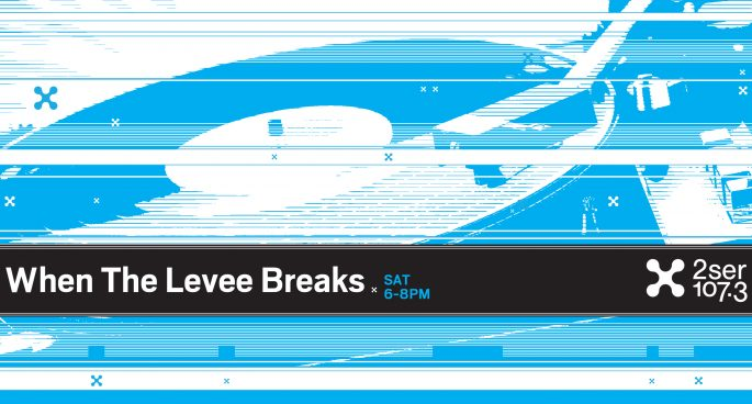 When-The-Levee-Breaks-685x368